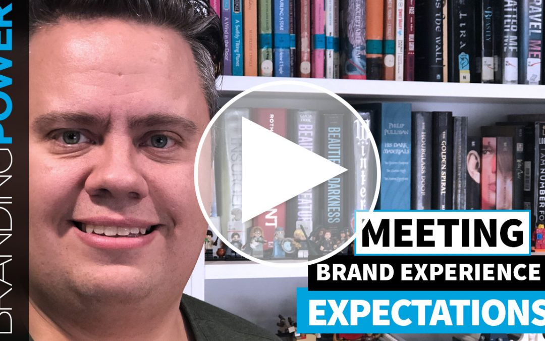 Meeting Brand Experience Expectations